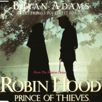 Robin Hood Prince Of Thieves (Everything I Do) I Do It For You
